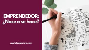 emprendedor. blog. mariela quintero. marca personal.