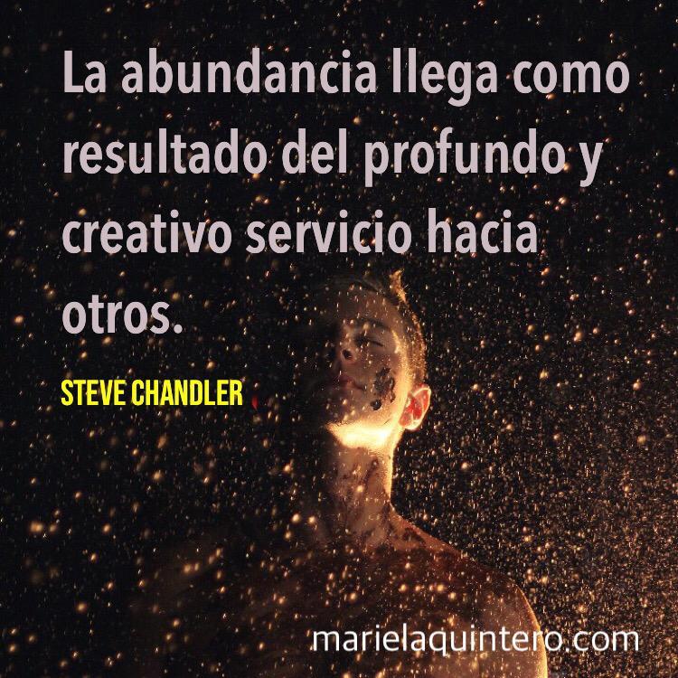 abundancia. servicio creativo. servicio. steve chandler.