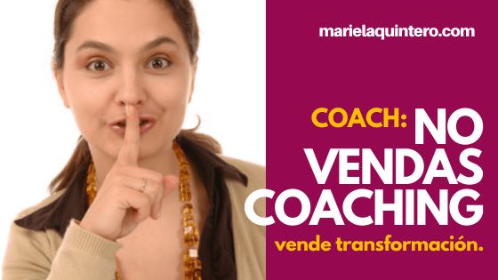 Coach. Coaching. Vender Coaching.